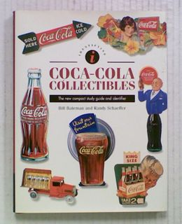 Coca-Cola Collectibles: The new compact study guide