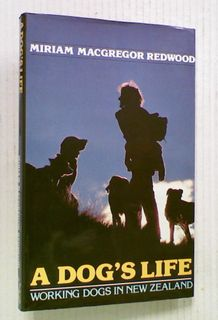 A Dog's Life: Working Dog's in New Zealand