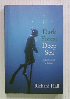 Dark Forest Deep Sea : Reflections of a Hunter