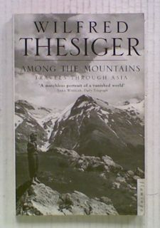 Among the Mountains : Travels Through Asia
