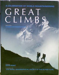 A Celebration of World Mountaineering : Great Climbs