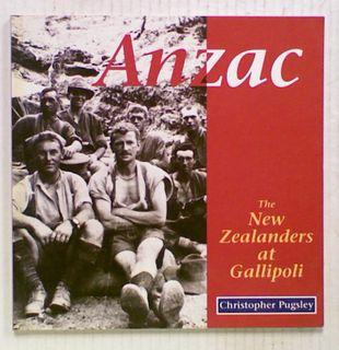 Anzac : The New Zealanders at Gallipoli