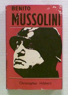 Benito Mussolini. A Biography