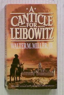 A Canticle for Leibowitz (Bk 1 in the Saint Leibowitz series)
