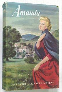 Amanda. (A novel of Early Waikaia)