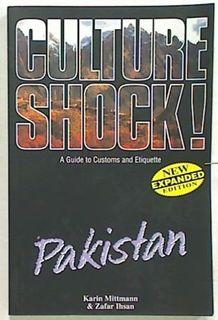 Culture Shock ! Pakistan. A Guide to Customs