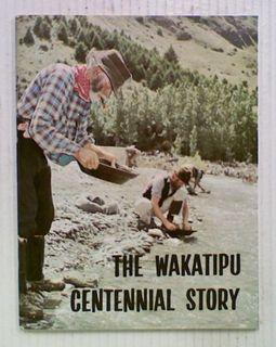 The Wakatipu Centennial Story Of The Bearded Men