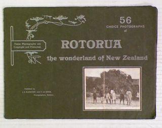 56 Choice Photographs of Rotorua : The Wonderland of