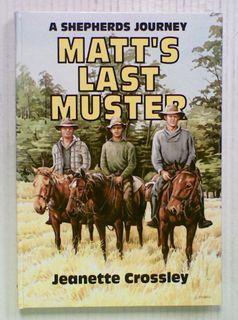 A Shepherds Journey: Matt's Last Muster