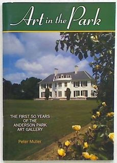 Art in the Park. The First 50 Years