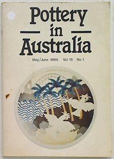 Pottery in Australia. 1980 Volume 19 No. 1