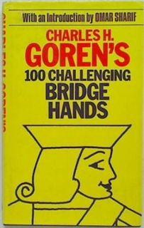 Charles H. Goren's 100 Challenging