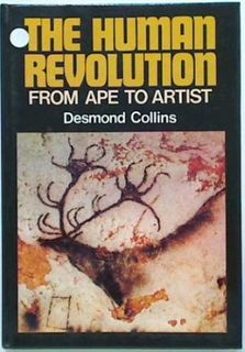 The Human Revolution: from Ape to Artist