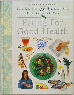 Eating For Good Health.