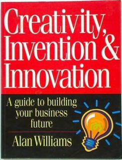 Creativity Invention & Innovation