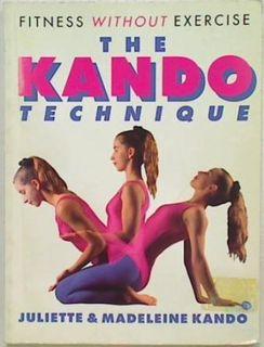 The Kando Technique