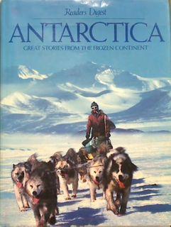 Antarctica Great Stories from the Frozen