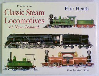 Classic Steam Locomotives of New Zealand Volume One