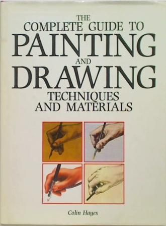The Complete Guide to Painting and