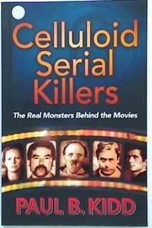 Celluloid Serial Killers.