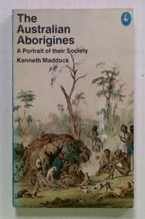 The Australian Aborigines. A Portrait of their Society