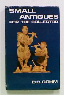 Small Antiques for the Collector