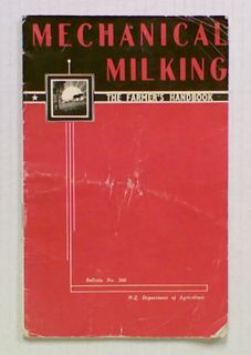 Mechanical Milking. The Farmer's Handbook
