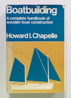 Boatbuilding A Complete Handbook of Wooden Boat