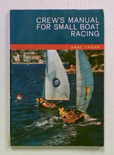 Crew's Manual for Small Boat Racing