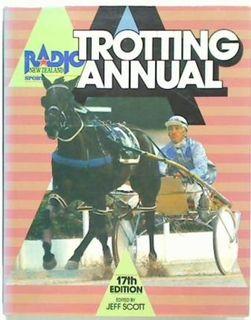 Radio NZ Trotting Annual: 1988 17th Edition