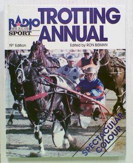 Radio NZ Trotting Annual: 1990 19th Edition