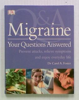 Migraine. Your Questions Answered