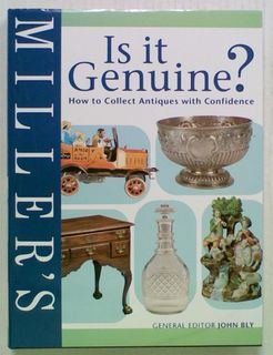 Miller's Is It Genuine? How to Collect Antiques