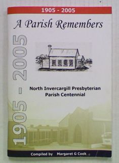 A Parish Remembers: North Invercargill Presbyterian Parish
