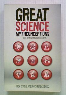 Great Science Mythconceptions