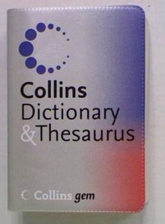 Collins Gem Dictionary and Thesaurus