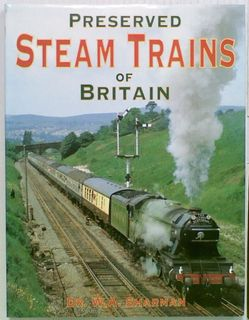 Preserved Steam Trains of Britain
