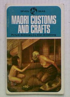Maori Customs and Crafts. Picture Dictionary
