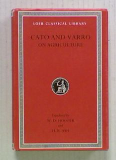 Cato and Varro: On Agriculture