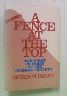 A Fence At The Top: The First 75 Years