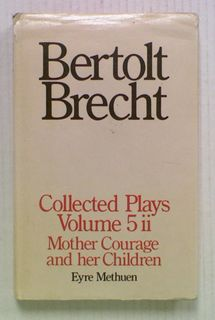 Bertolt Brecht Collected Plays. Volume Five Part Two