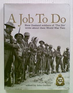 A Job To Do: New Zealand Soldiers of 'The Div'