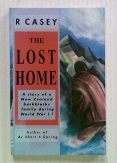 The Lost Home: A story of a New Zealand backblocks