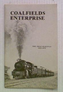 Coalfields Enterprise. The Ohai Railway 1925 - 1975