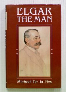 Elgar: The Man