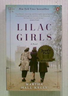 Lilac Girls. A Novel
