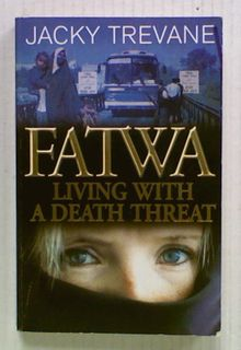 Fatwa. Living with a Death Threat