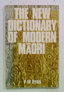 The New Dictionary Of Modern Maori