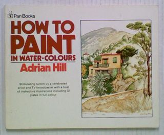 How to Paint in Water-Colours