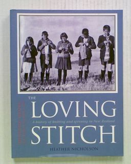 The Loving Stitch: A History of Knitting and Spinning